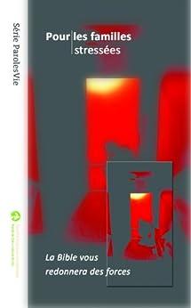 Pour les familles stressées (ParolesVie) (French Edition) by [Société biblique canadienne]