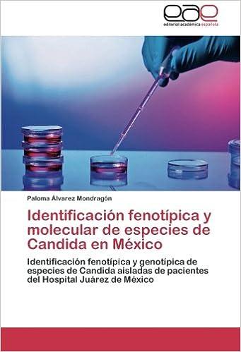 Identificación fenotípica y molecular de especies de Candida en ...