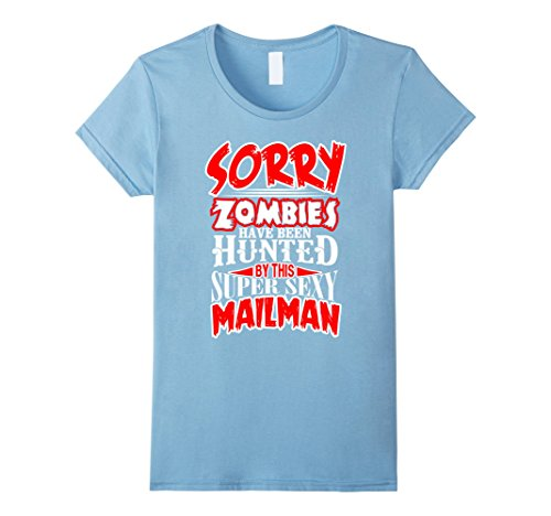 Costume Mailman Baby (Womens This Mailman used to Hunt Zombies Sexy Mailman T Shirt XL Baby)