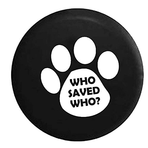 Who-Saved-Who-Dog-Cat-Pet-Lover-Spare-Tire-Cover-OEM-Vinyl