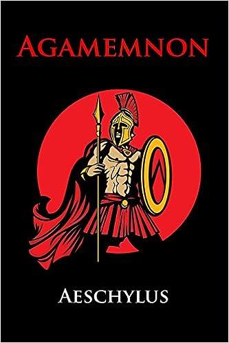 Book Agamemnon: (Starbooks Classics Editions)
