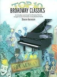 Top 10 Broadway Classics - Piano - Late Intermediate/Early Advanced