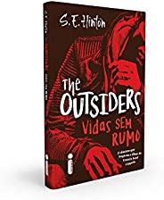 The Outsiders: Vidas Sem Rumo + Pôster Exclusivo