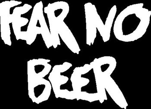 Fear No Beer Vinyl Cut Decal | Cooler Fridge Cars Trucks Vans Walls Toolbox Laptop | 5 X 3.6 In Decal | CCI249 (Bread Of The Month Club)