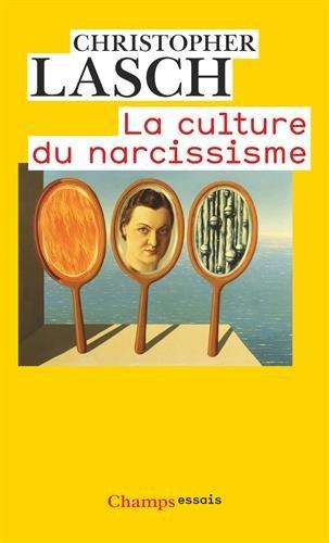 La Culture du Narcissisme : La vie américaine à un âge de déclin des espérances