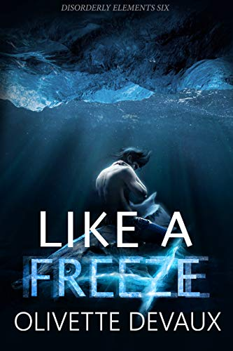 Like a Freeze by Olivette Devaux | amazon.com