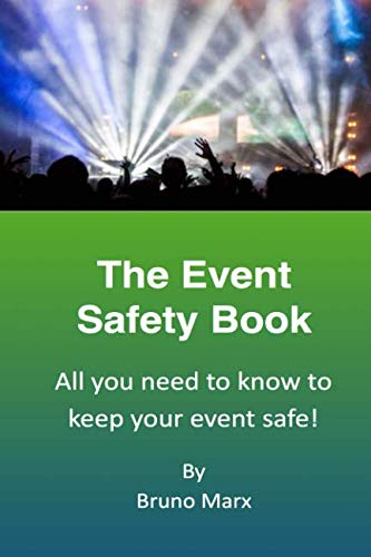 The Event Safety Book: All you need to know to keep