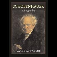 Schopenhauer: A Biography