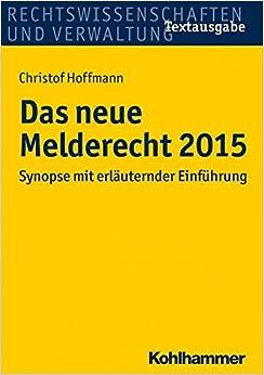 Book Das Neue Melderecht 2015: Synopse Mit Erlauternder Einfuhrung