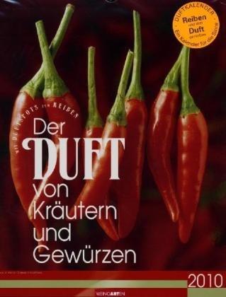 Weingarten-Kalender Der Duft von Kräutern und Gewürzen 2010