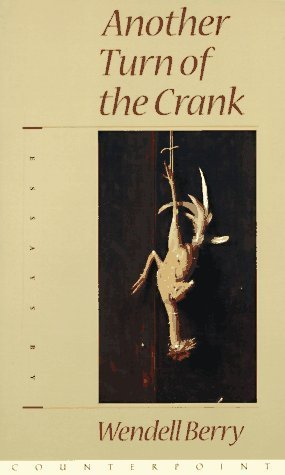 (Another Turn of the Crank by Berry, Wendell (October 1, 1996) Paperback)