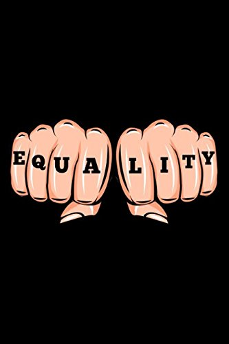 Download Equality: Activist Designer Notebook with 120 Lined Pages (Equality Notebooks) PDF