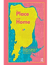 A Place to Call Home: Women as Agents of Change in Mumbai