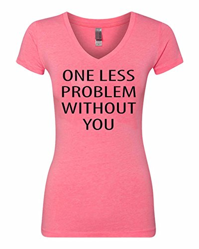 Manta Women's One Less Problem Without You V-Neck T-Shirt (Small, Pink)