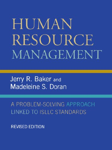 Human Resource Management: A Problem-Solving Approach Linked to ISLLC Standards