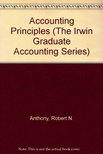 Accounting Principles (The Irwin Graduate Accounting Series)