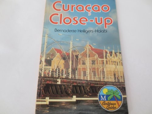Curacao Close-Up (Caribbean Guides Series)