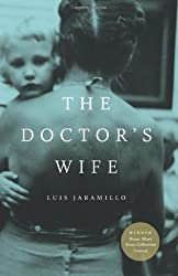 The Doctor's Wife by Luis Jaramillo (2012-11-06)