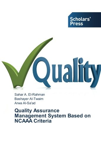 Read Online Quality Assurance Management System Based on NCAAA Criteria ebook