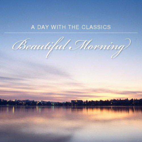 A Beautiful Morning (Early Mus...