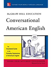 Spears, R: McGraw-Hill's Conversational American English: The Illustrated Guide to Everyday Expressions of American English
