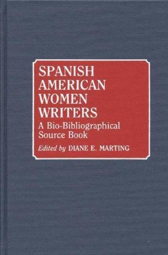 Spanish American Women Writers: A Bio-Bibliographical Source Book Pdf