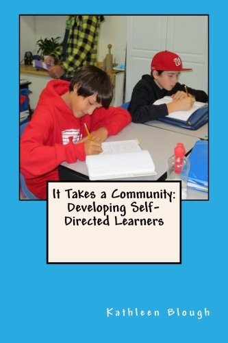 Read Online It Takes a Community: Developing Self-Directed Learners pdf