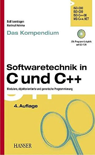 Softwaretechnik in C und C++ - Kompendium: Modulare, objektorientierte und generische Programmierung