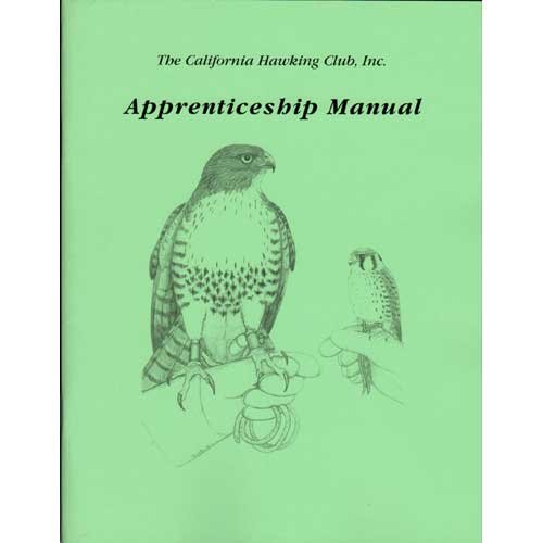 CALIFORNIA HAWKING CLUB APPRENTICESHIP MANUAL