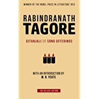 Tagore: Gitanjali or Song Offerings: Introduced by W.