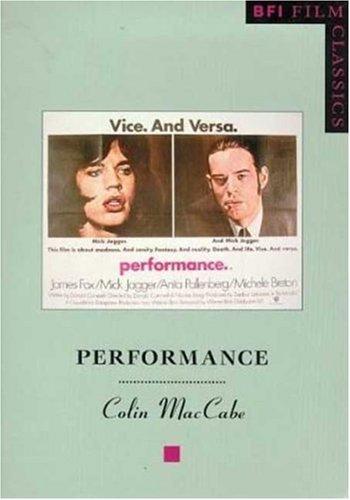 Performance (BFI Film Classics)