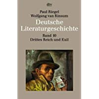 Deutsche Literaturgeschichte,Band 10: Drittes Reich und Exil 1933-1945