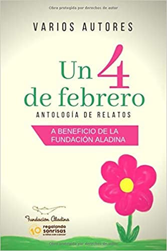 UN 4 DE FEBRERO: Antología de relatos (Spanish Edition): JAP VIDAL, 11 AUTORES MÁS: 9781794075078: Amazon.com: Books