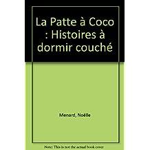 Patte a coco (la) histoires a  dormir couché