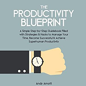 The Productivity Blueprint Hörbuch