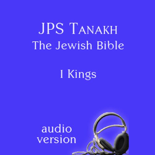 The Book of I Kings and II Kings: The JPS Audio Version