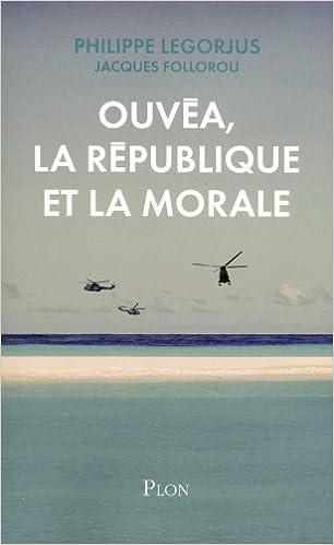 En ligne Ouvéa, la République et la morale pdf, epub ebook