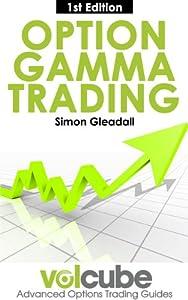Option gamma trading ebook series by simon gleadall pdf