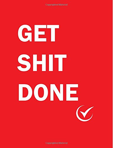 Download Get Shit Done: Large Red Notebook For Writing Things To Do 100 Lined Pages ebook