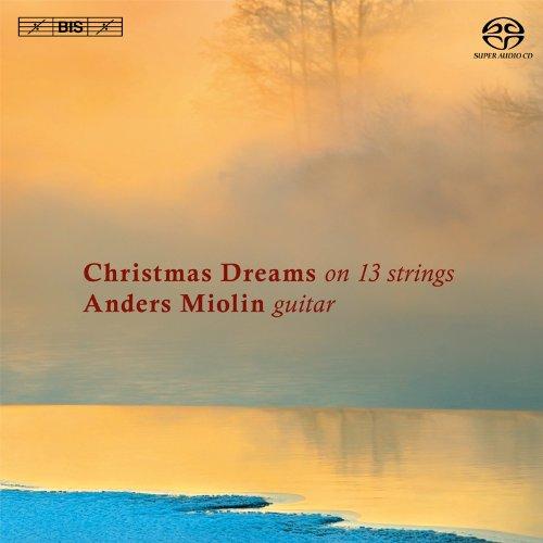 SACD : Anders Miolin - Christmas Dreams On 13 Strings (Hybrid SACD)