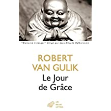 Le Jour de Grâce (Domaine étranger t. 9) (French Edition)