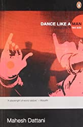 Dance Like a Man: A Stage Play in Two Acts