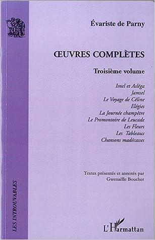 Télécharger en ligne Oeuvres Completes (Vol 3) Isnel et Aslega Jamsel le Voyage de Celine Elegies la Journee Champetre le pdf