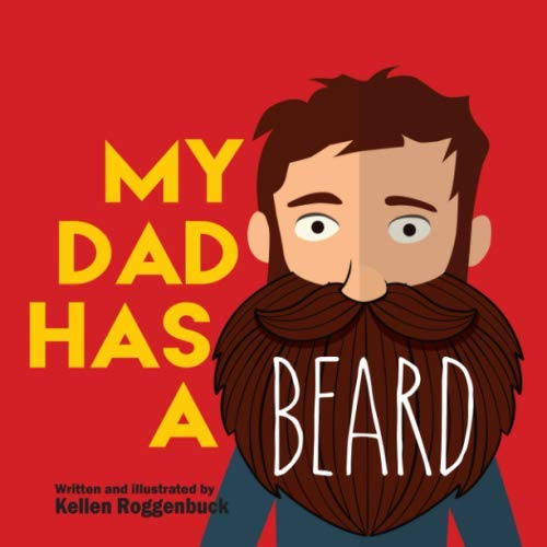 My Dad Has a Beard]()