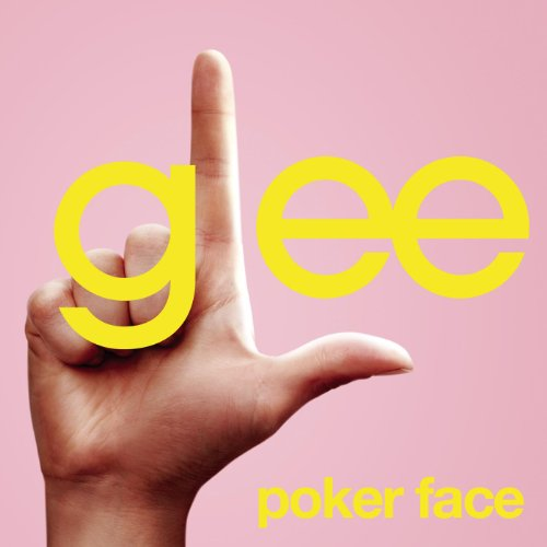 Poker Face (Glee Cast Version ...