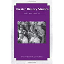 Theatre History Studies 2012, Vol. 32