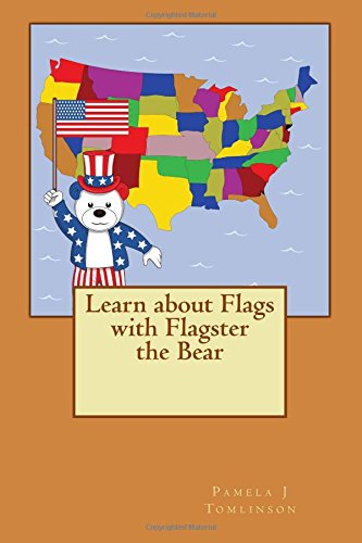 Download Learn about Flags with Flagster the Bear pdf