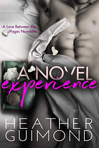 A Novel Experience: A Love Between the Pages Novelette