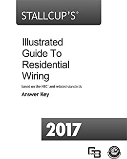 amazon com stallcup s illustrated guide to residential wiring rh amazon com Residential Electrical Wiring Codes Residential Wiring Book