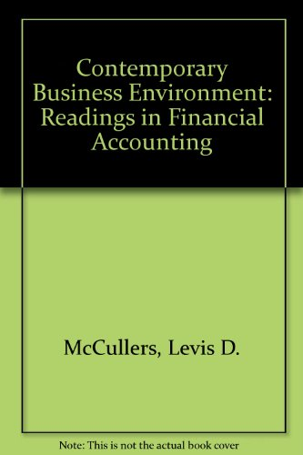 Contemporary Business Environment: Readings in Financial Accounting (Melville series on management, accounting, and info